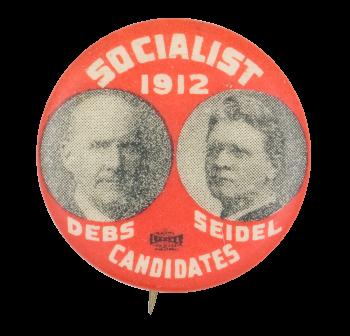 Debs Seidel Socialist Candidates 1912 Political Button Museum