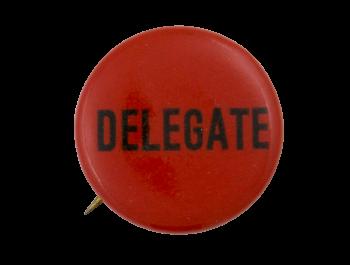 Delegate Political Button Museum