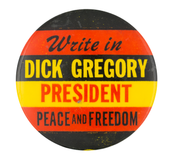 Dick Gregory for President Political Button Museum
