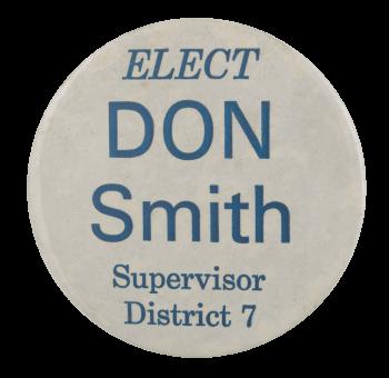 Don Smith Supervisor Political Busy Beaver Button Museum