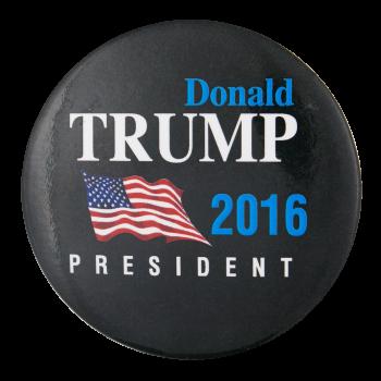 Donald Trump 2016 Political Button Museum