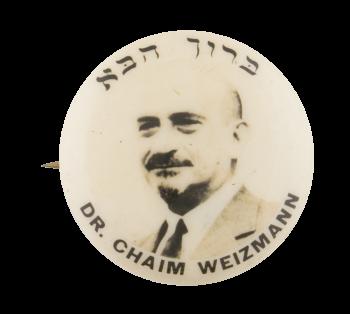 Dr. Chaim Weizmann Cause Button Museum