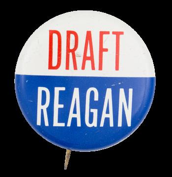 Draft Reagan Political Button Museum