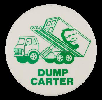 Dump Carter Political Button Museum