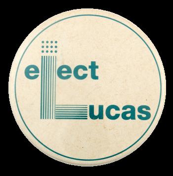 Elect Lucas Political Busy Beaver Button Museum
