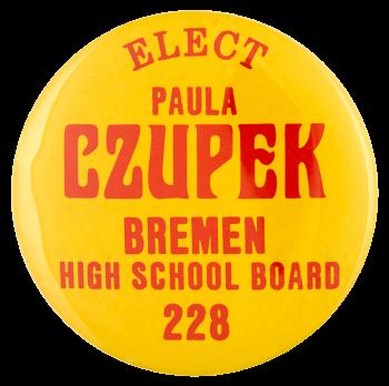 Elect Paula Czupek political busy beaver button museum