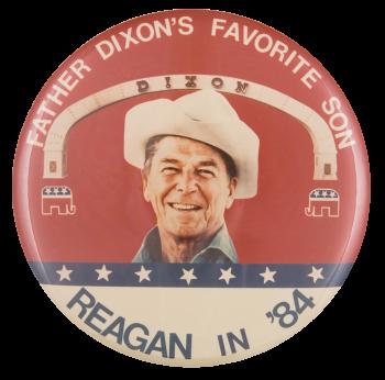Father Dixon's Favorite Son Political Button Museum