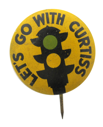 Let's Go with Curtiss Political Button Museum