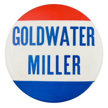 Goldwater Miller Political Button Museum