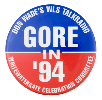 Gore in '94 Political Button Museum