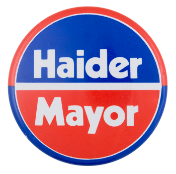 Haider Mayor Political Button Museum