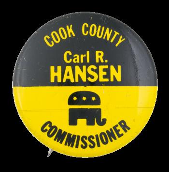 Hansen Commissioner Political Button Museum