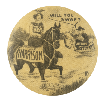 Harrison Will You Swap Political Button Museum