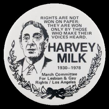 Harvey Milk Political Button Museum