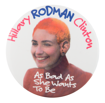 Hillary Rodman Clinton Political Button Museum