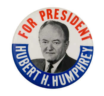 Hubert H. Humphrey for President Political Button Museum
