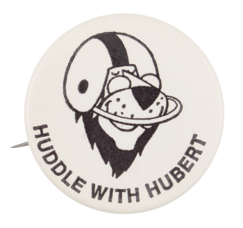 Huddle with Hubert Advertising Button Busy Beaver Museum