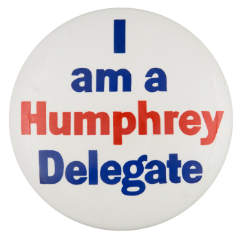Humphrey Delegate Political Button Museum