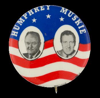 Humphrey Muskie Flag Political Button Museum