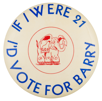 I'd Vote For Barry Political Button Museum