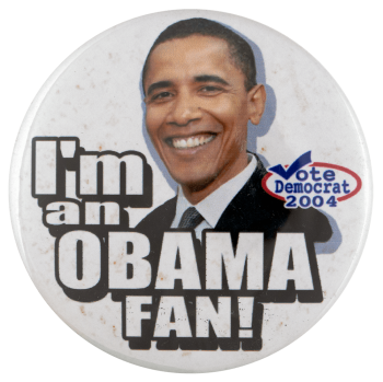 I'm an Obama fan Political Busy Beaver Button Museum