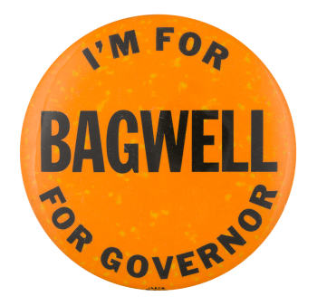 I'm for Bagwell Political Button Museum