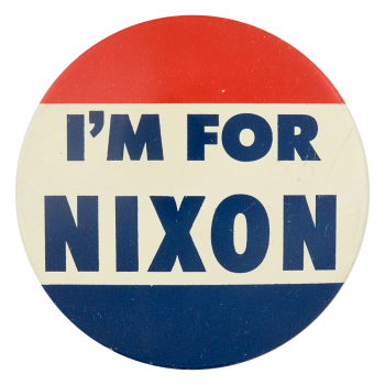 I'm For Nixon Dark Blue Political Button Museum