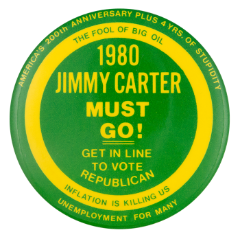 Jimmy Carter Must Go Political Button Museum