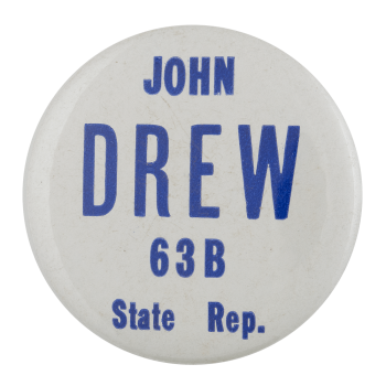 John Drew Representative Political Busy Beaver Button Museum
