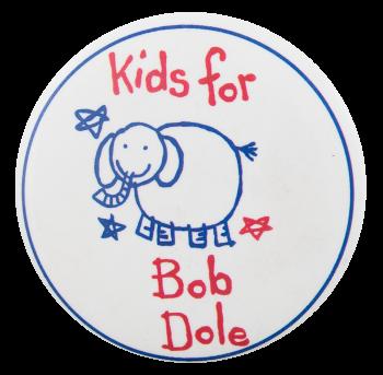 Kids for Bob Dole Political Button Museum