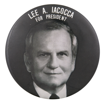 Lee A. Iacocca For President Political Button Museum
