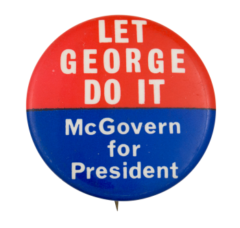 Let George Do It Political Button Museum