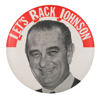 Let's Back Johnson Political Button Museum