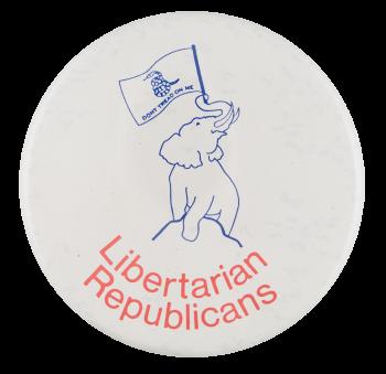 Libertarian Republicans Political Button Museum