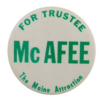 McAfee for Trustee Political Busy Beaver Button Museum