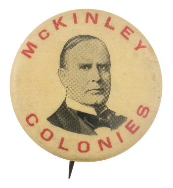 McKinley Colonies Political Button Museum