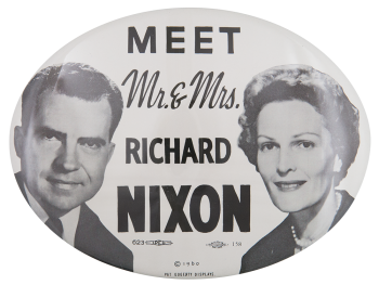 Meet Mr. and Mrs. Nixon Political Button Museum