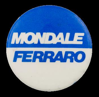 Mondale Ferraro political button museum