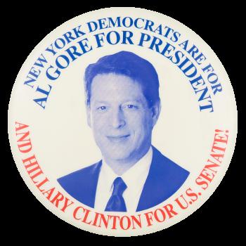 New York Democrats are for Al Gore Political Button Museum