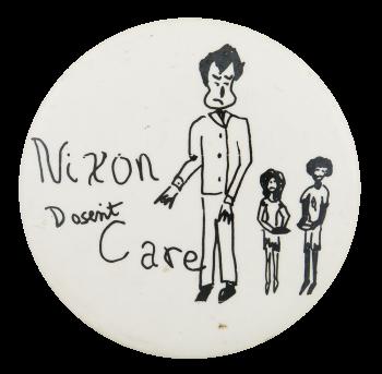 Nixon Doesn't Care Political Button Museum