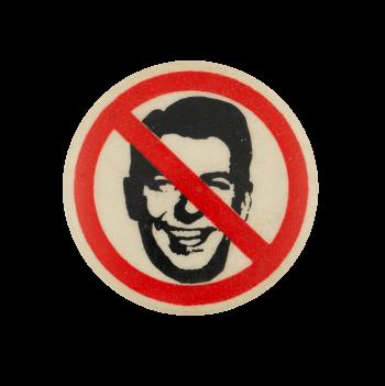 No Reagan Political Busy Beaver Button Museum