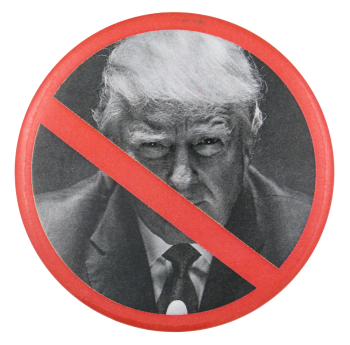 No Trump Political Button Museum