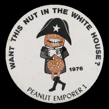 Peanut Emperor Political Button Museum