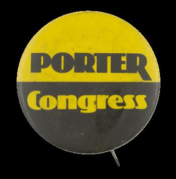 Porter Congress Political Busy Beaver Button Museum