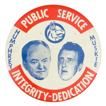 Public Service Integrity-Dedication Political Button Museum