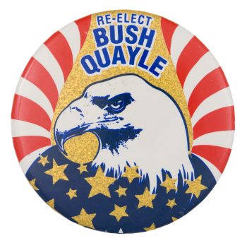 Re-Elect Bush Quayle Political Button Museum