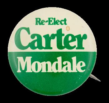 Re-Elect Carter Mondale Political Button Museum