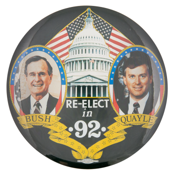 Re-elect in 92 Political Button Museum