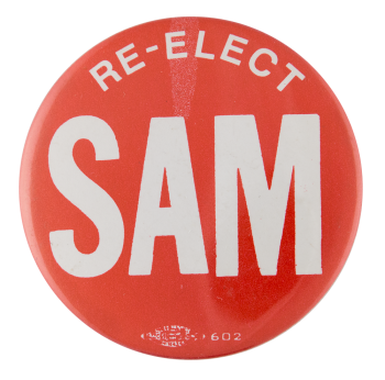 Re-Elect Sam Political Button Museum