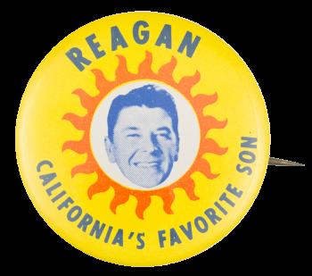 Reagan California's Favorite Son Political Button Museum